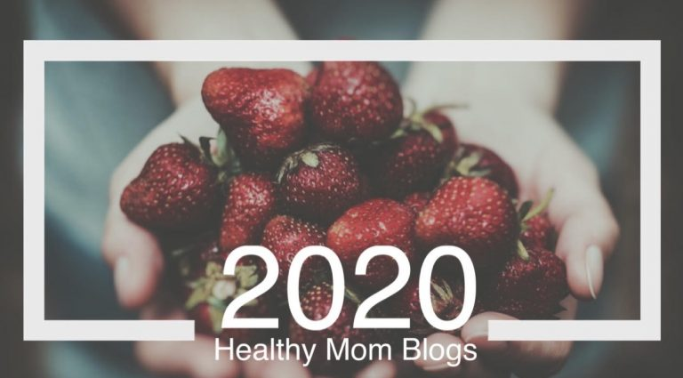 Best Blogs 2020.The Best Healthy Mom Blogs To Follow Into 2020